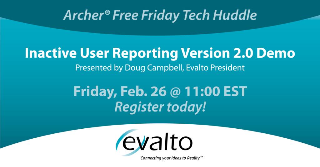 Archer Free Friday Tech Huddle Announcement